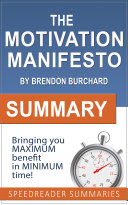 Summary of The Motivation Manifesto by Brendon Burchard