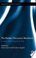 The Modern Percussion Revolution