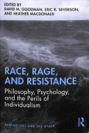 Race  Rage  and Resistance