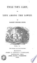 Uncle Tom s Cabin  Or  Life Among the Lowly