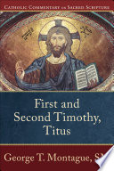 First And Second Timothy Titus Catholic Commentary On Sacred Scripture