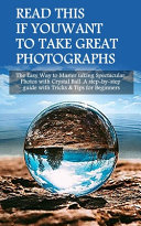 Read This If You Want To Take Great Photographs Book PDF
