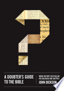 A Doubter S Guide To The Bible Book PDF
