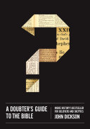 A Doubter s Guide to the Bible
