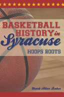 Basketball History in Syracuse Book
