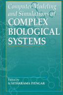 Computer Modeling and Simulations of Complex Biological Systems  2nd Edition