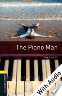 The Piano Man   With Audio Level 1 Oxford Bookworms Library