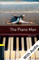 The Piano Man - With Audio Level 1 Oxford Bookworms Library Pdf/ePub eBook