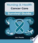 Nursing   Health Survival Guide  Cancer Care
