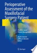 Perioperative Assessment of the Maxillofacial Surgery Patient Book