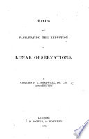 Tables for facilitating the reduction of Lunar Observations