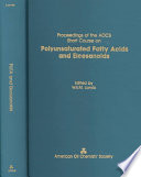 Proceedings Of The Aocs Short Course On Polyunsaturated Fatty Acids And Eicosanoids Book PDF