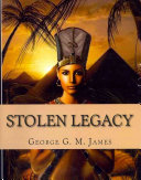 Stolen Legacy  with Illustrations Book