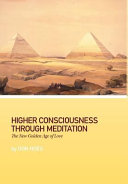 Higher Consciousness Through Meditation