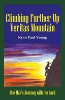 Climbing Further up Veritas Mountain Pdf/ePub eBook