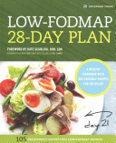The Low Fodmap 28 Day Plan  A Healthy Cookbook with Gut Friendly Recipes for IBS Relief