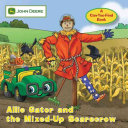 Allie Gator and the Mixed-Up Scarecrow