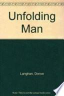 The Unfolding Man