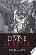 Divine Violence