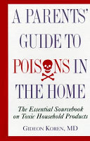The Parents  Guide to Poisons in the Home