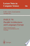 PARLE '91. Parallel Architectures and Languages Europe