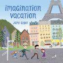 Imagination Vacation [Pdf/ePub] eBook
