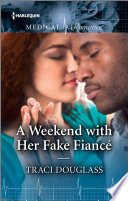 A Weekend with Her Fake Fiancé