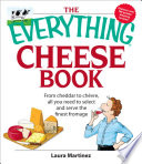 The Everything Cheese Book