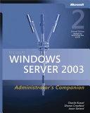 Microsoft Windows Servertm 2003 Administrator S Companion
