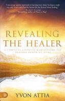 Revealing the Healer
