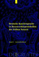 Deutsche Kanzleisprache in Hexenverhörprotokollen der Frühen Neuzeit