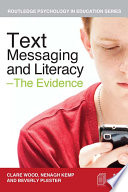 Text Messaging And Literacy The Evidence Book PDF