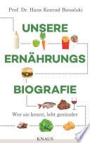 Unsere Ernährungsbiografie