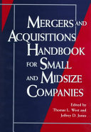 Mergers and Acquisitions Handbook for Small and Midsize Companies Book