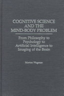 Cognitive Science and the Mind body Problem Book