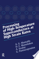 Processing of High Temperature Superconductors at High Strain Book