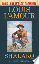 Shalako  Louis L Amour s Lost Treasures
