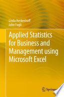 Applied Statistics for Business and Management using Microsoft Excel