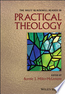 The Wiley Blackwell Reader In Practical Theology