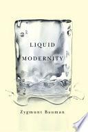 """""""Liquid Modernity"""" by Zygmunt Bauman"""