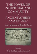 The Power of Individual and Community in Ancient Athens and Beyond