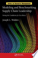 Modeling and Benchmarking Supply Chain Leadership