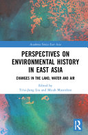 Perspectives On Environmental History In East Asia Book PDF