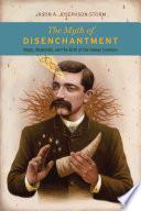 The Myth of Disenchantment