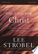The Case for Christ Study Guide Revised Edition Book PDF