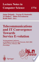 Telecommunications and IT Convergence. Towards Service E-volution