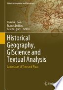 Historical Geography, GIScience and Textual Analysis