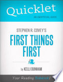Quicklet on Stephen Covey s First Things First Book