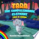 Tara The Compassionate Elephant