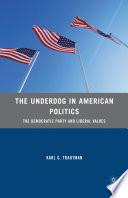 The Underdog in American Politics